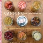 Canning for a New Generation: A Cookbook Review