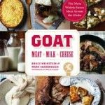 Goat: Meat, Milk, Cheese – A cookbook review