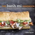 Hanoi Grilled Chicken from The Banh Mi Handbook