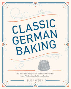 Classic German Baking by Luisa Weiss | Recipe and Review at Fake Food Free