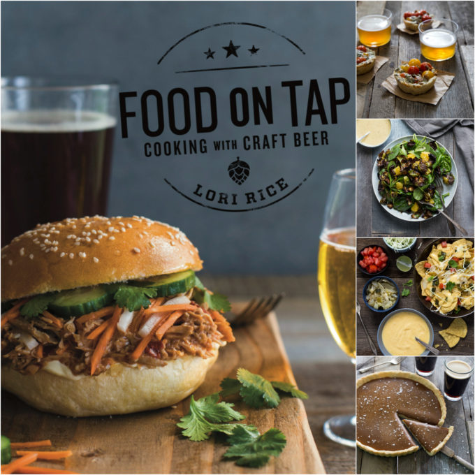 Food on Tap: Cooking with Craft Beer by Lori Rice